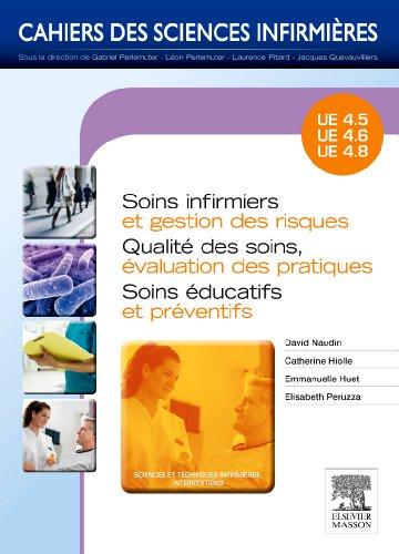 9782294713873: Soins infirmiers et gestion des risques - Soins éducatifs et préventifs: UE 4.5/4.6/4.8 TOME 21