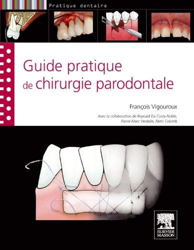 9782294714467: Guide pratique de chirurgie parodontale (Pratique dentaire)