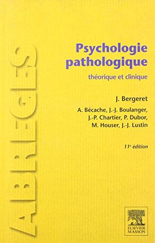 9782294714832: Psychologie pathologique: théorique et clinique (Abrégés de médecine)