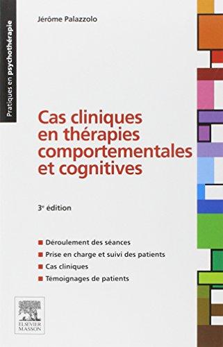 9782294715167: Cas cliniques en thérapies comportementales et cognitives (French Edition)