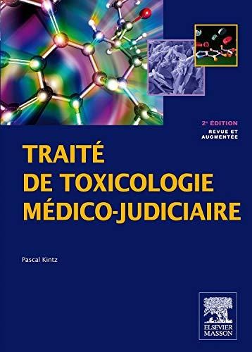 9782294715617: Trait� de toxicologie m�dico-judiciaire