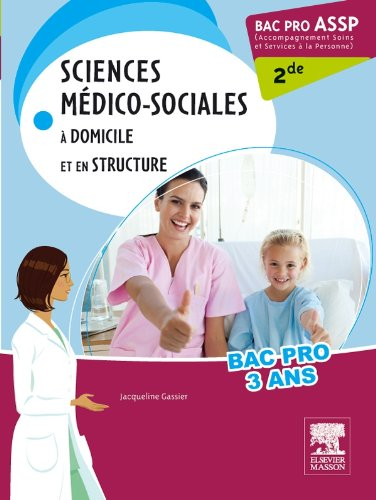 9782294715624: Bac Pro ASSP Sciences médico-sociales 2nde