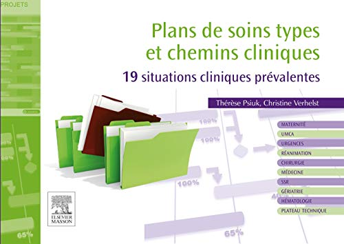 9782294715709: Plans de soins types et chemins cliniques: 19 situations cliniques prévalentes
