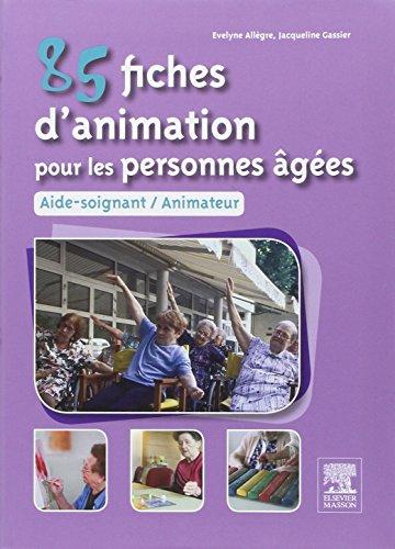9782294715815: 85 fiches d'animation pour les personnes âgées (French Edition)