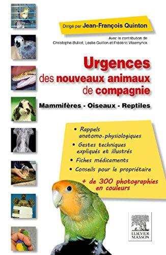 9782294716157: Urgences des nouveaux animaux de compagnie: Mammifères - Oiseaux - Reptiles