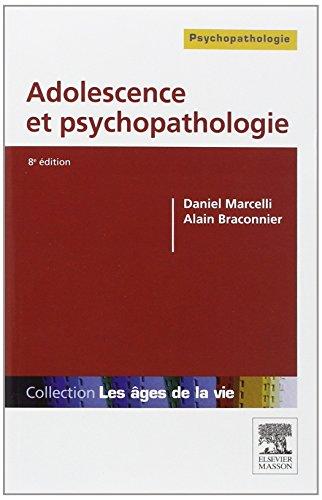 9782294719516: Adolescence et psychopathologie 8e
