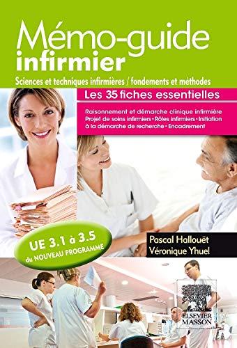 9782294720543: memo-guide infirmier - ue 3.1 a 3.5 - sciences et techniques infirmieres, fondements et methodes