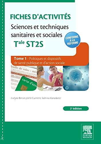 9782294724657: Fiches d'activit�s Sciences et techniques sanitaires et sociales - Tale ST2S. Tome 1