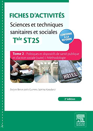 9782294724664: Fiches d'activités Sciences et techniques sanitaires et sociales - Tale ST2S. Tome 2