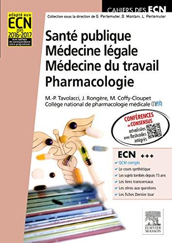 9782294724725: Santé publique. Médecine légale. Médecine du travail. Pharmacologie