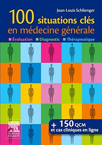 9782294727054: 100 Questions en médecine générale