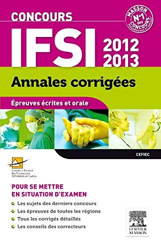 9782294727542: Annales corrigées Concours IFSI 2012-2013