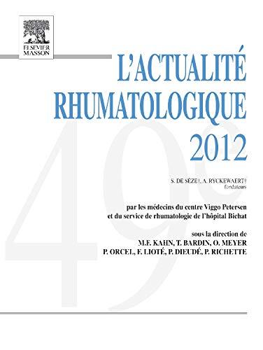 ACTUALITE RHUMATOLOGIQUE 2012: Marcel-Francis Kahn; Thomas