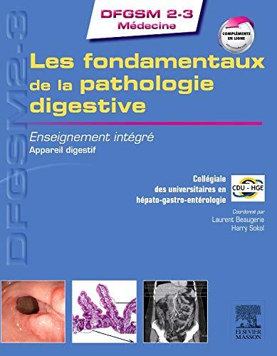 9782294731181: Les fondamentaux de la pathologie digestive: Enseignement intégré - Système digestif