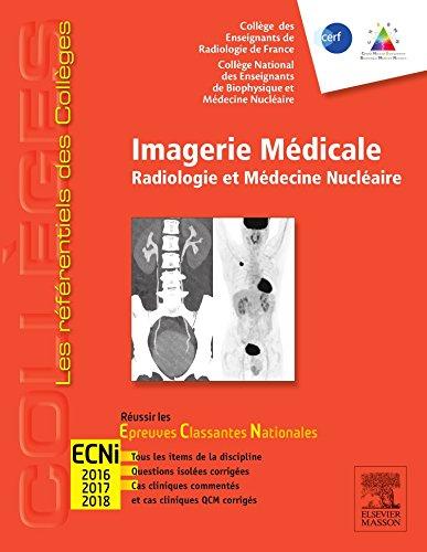 9782294731495: Imagerie Médicale: Radiologie Et Médecine Nucléaire (French Edition)
