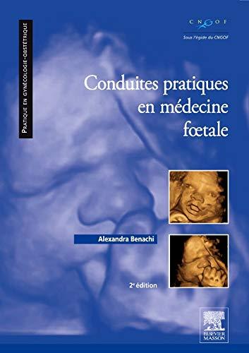 9782294732737: Conduites pratiques en médecine foetale