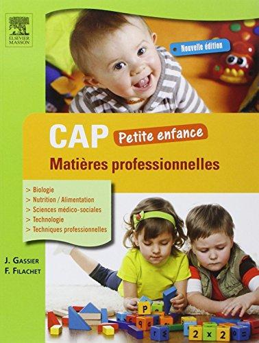 9782294733130: CAP Petite enfance Matières professionnelles 3ed