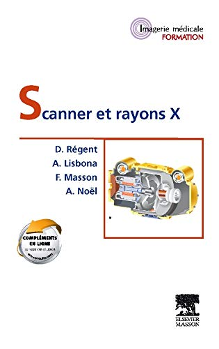 9782294734175: Scanner et rayons X