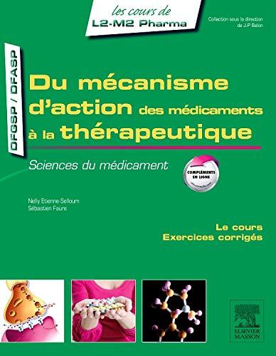 9782294735189: Du mécanisme d'action des médicaments à la thérapeutique: Sciences du médicament