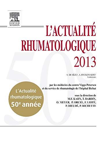 L'actualité rhumatologique 2013: Frédéric Lioté; Marcel-Francis