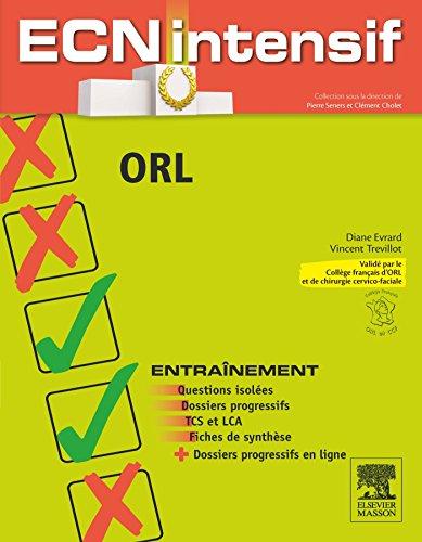 9782294736940: ORL: Dossiers progressifs et questions isolées corrigés (ECN Intensif)