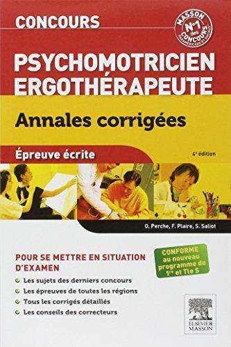 9782294737077: Concours Psychomotricien Ergothérapeute Annales corrigées: Epreuve écrite