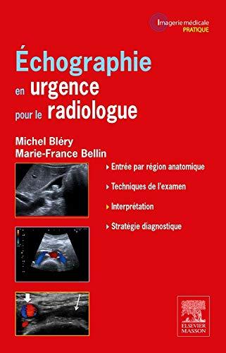 9782294738425: Échographie En Urgence Pour Le Radiologue (French Edition)