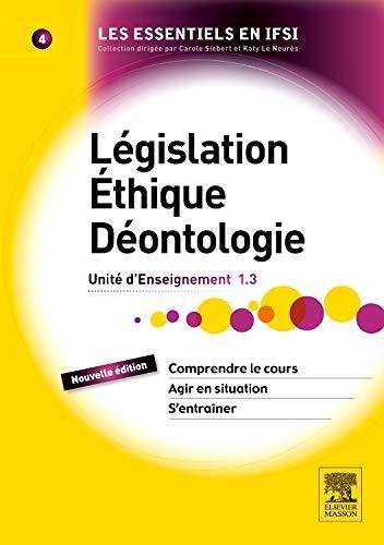 9782294739224: Législation, éthique, déontologie: UE 1.3