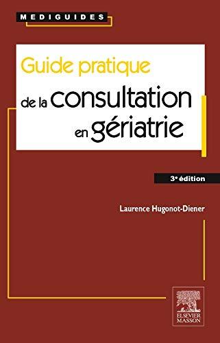 9782294739705: Guide pratique de la consultation en gériatrie