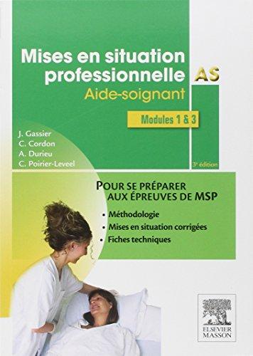 9782294740329: Mises en situation professionnelle AS: Aide-soignant
