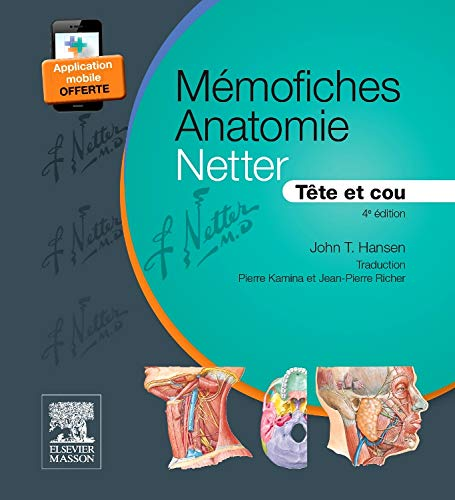 9782294741258: Mémofiches Anatomie Netter: Tête Et Cou (French Edition)