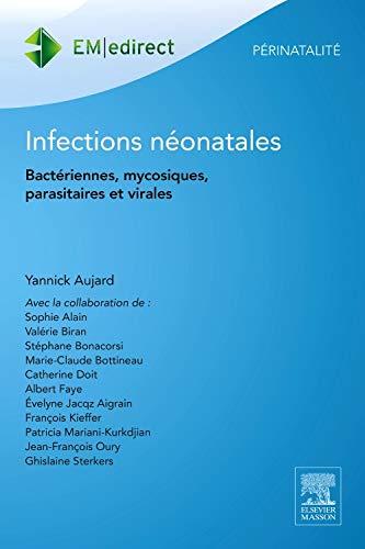 9782294741357: Infections néonatales: Bactériennes, mycosiques, parasitaires et virales