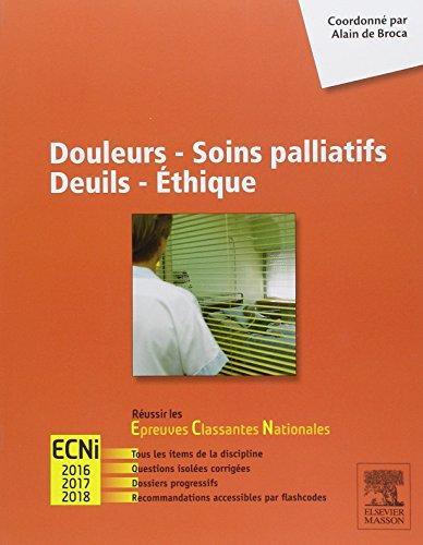 9782294743276: Douleurs - Soins palliatifs - Deuils - Ethique