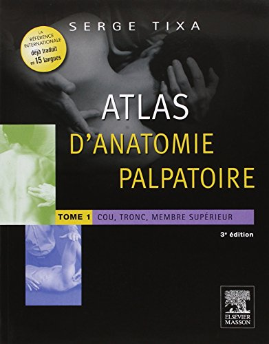 9782294743689: Atlas d'Anatomie Palpatoire T 1 Plus t.2 (French Edition)