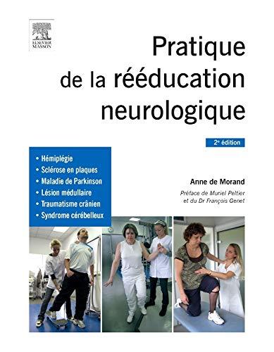 9782294744020: Pratique de la rééducation neurologique