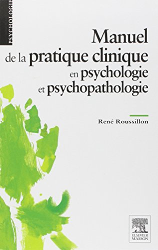 9782294744204: Manuel de la pratique clinique en psychologie et psychopathologie: Np