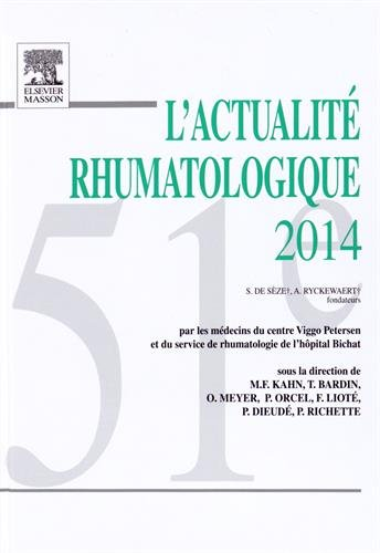L'actualité rhumatologique 2014: Marcel-Francis Kahn; Thomas