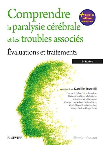 9782294745300: Comprendre la paralysie cérébrale et les troubles associés: Évaluations et traitements