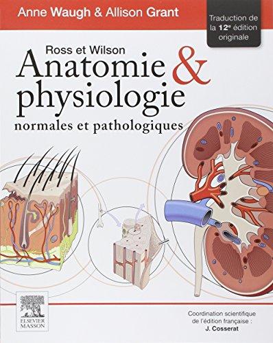 9782294745850: Ross Et Wilson: Anatomie Et Physiologie Normales Et Pathologiques (French Edition)