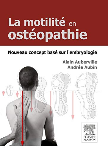 9782294745928: Motilite Origine Embryologique En Osteo. (French Edition)