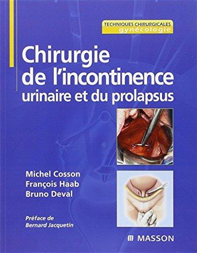9782294747007: Chirurgie de l'Incontinence Urinaire et du Prolapsus