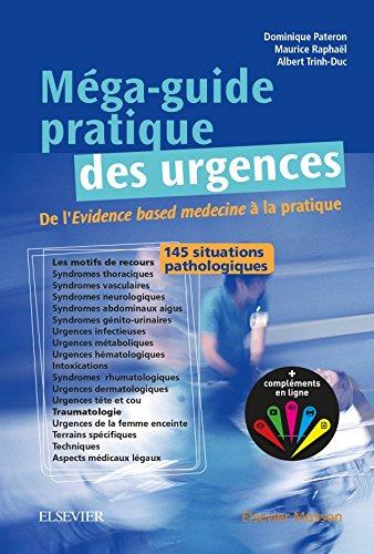 Méga-guide Pratique Des Urgences: Au Chevet Du Patient (French Edition): Dominique Pateron