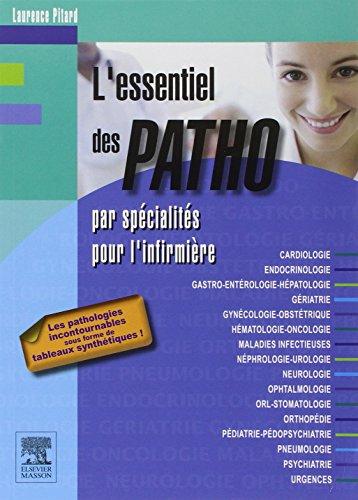 9782294748356: L'essentiel des PATHO: par sp�cialit�s pour l'infirmi�re