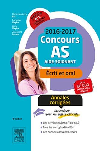 9782294749711: Concours As 2016/17, Annales Corr.-epreuves Ecrite Et Orale (French Edition)