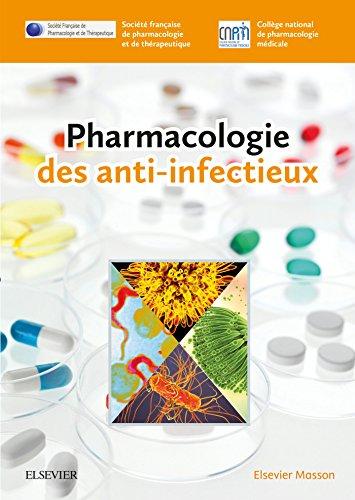 9782294753008: Pharmacologie des anti-infectieux