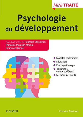 Psychologie du développement (Hors collection): Raphaële Miljkovitch; Françoise