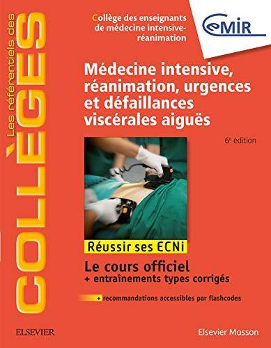 9782294755163: Médecine Intensive, réanimation, urgences et défaillances viscérales aiguës: Réussir les ECNi