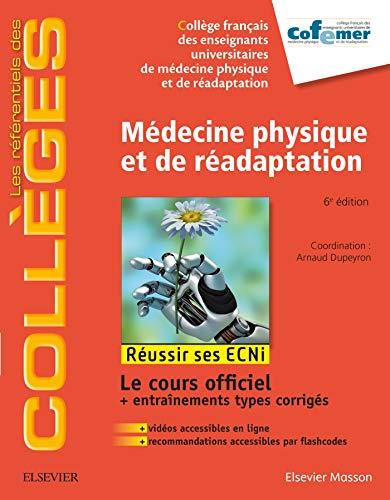 9782294755972: Médecine physique et de réadaptation: Réussir les ECNi