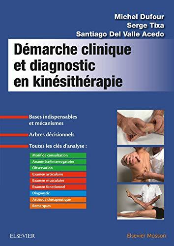 9782294762390: Démarche clinique et diagnostic en kinésithérapie