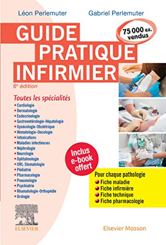 9782294763106: Guide pratique infirmier